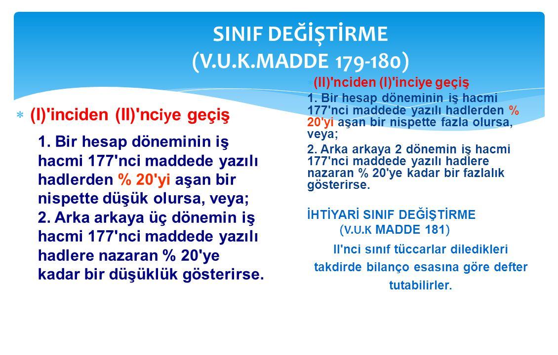 SINIF DEĞİŞTİRME (V.U.K.MADDE 179-180)