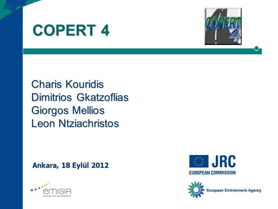 COPERT 4 Charis Kouridis Dimitrios Gkatzoflias Giorgos Mellios Leon Ntziachristos.