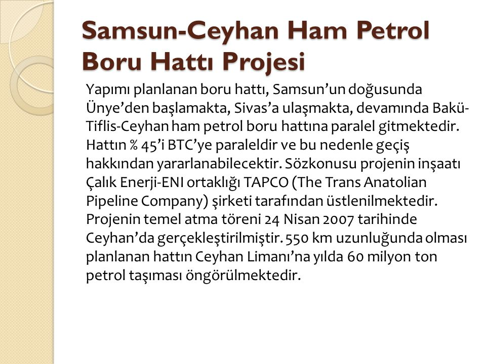 Samsun-Ceyhan Ham Petrol Boru Hattı Projesi