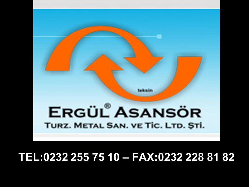 TEL:0232 255 75 10 – FAX:0232 228 81 82