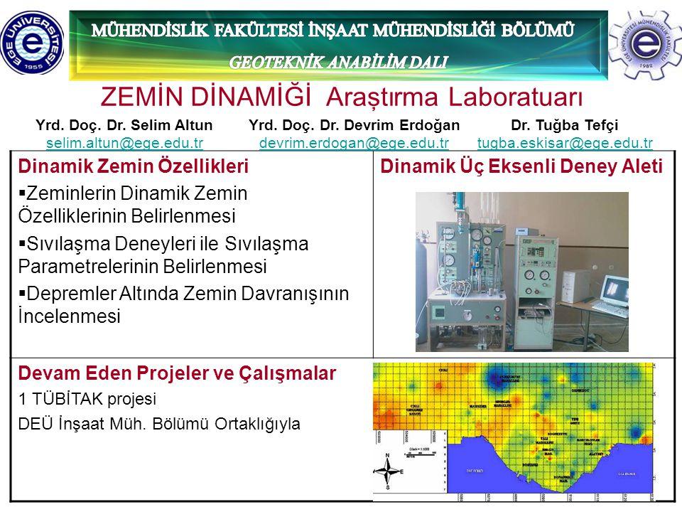 ZEMİN DİNAMİĞİ Araştırma Laboratuarı