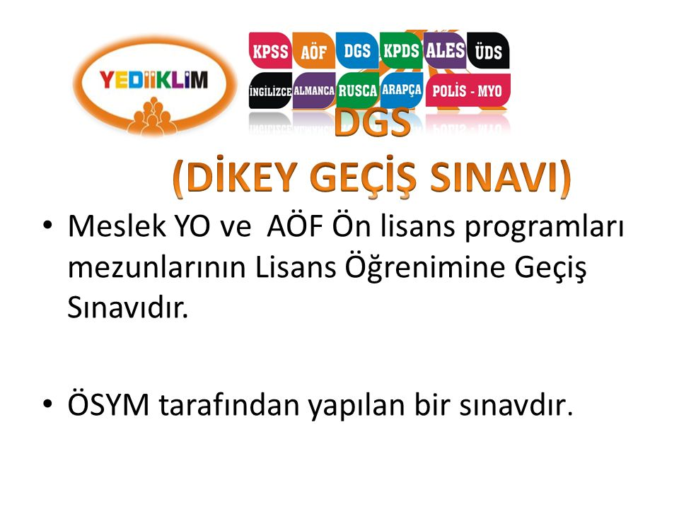 DGS (DİKEY GEÇİŞ SINAVI)