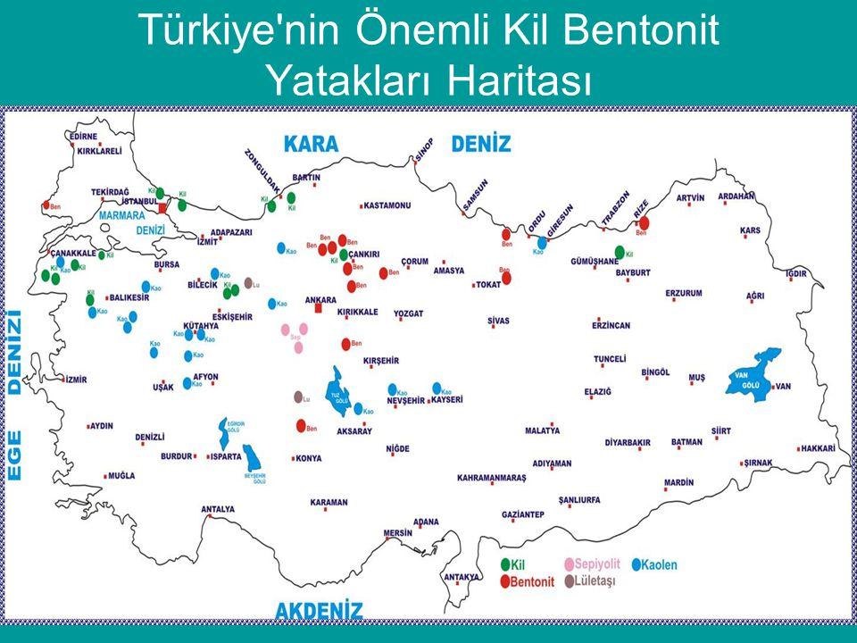 Türkiye nin Önemli Kil Bentonit Yatakları Haritası