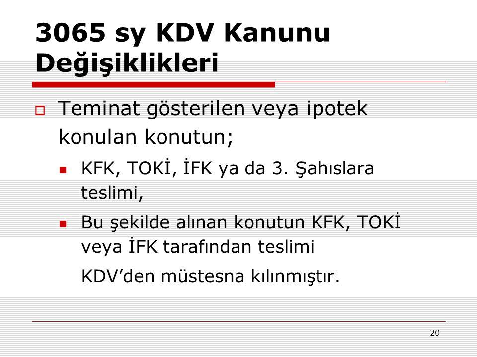 3065 sy KDV Kanunu Değişiklikleri
