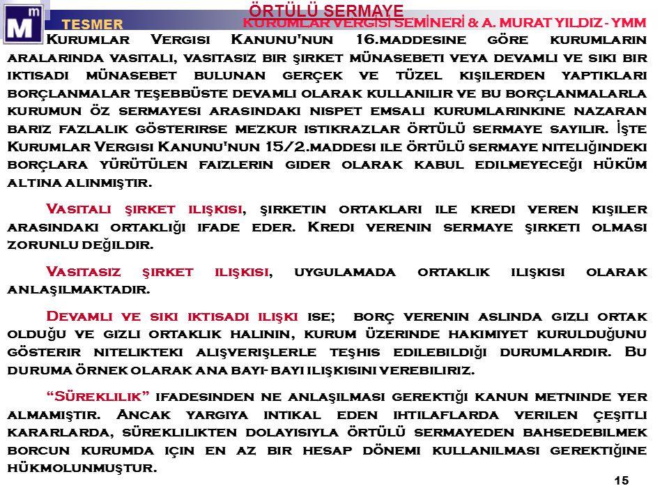 TESMER KURUMLAR VERGİSİ SEMİNERİ & A. MURAT YILDIZ - YMM. ÖRTÜLÜ SERMAYE.