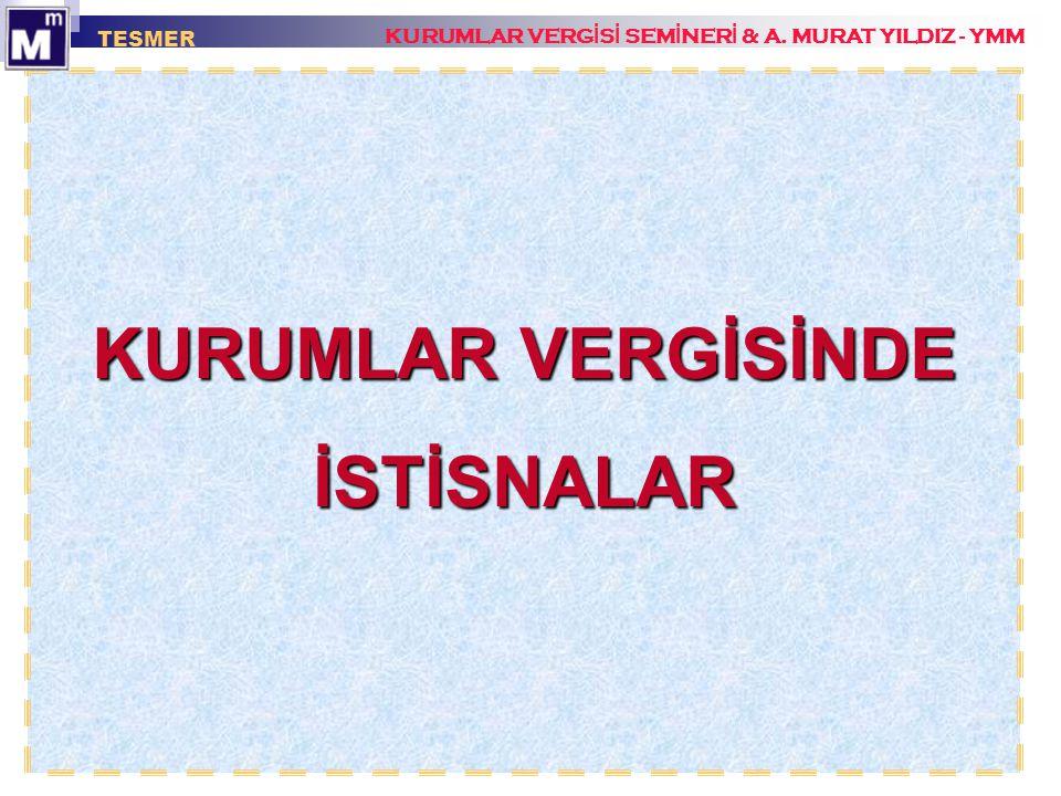 KURUMLAR VERGİSİNDE İSTİSNALAR