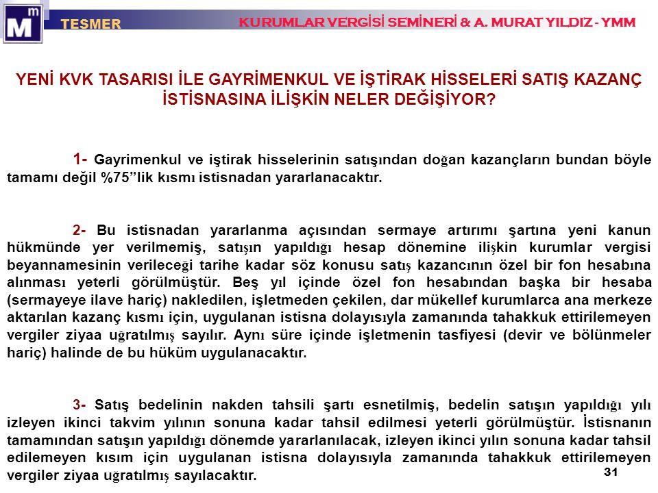 TESMER KURUMLAR VERGİSİ SEMİNERİ & A. MURAT YILDIZ - YMM.