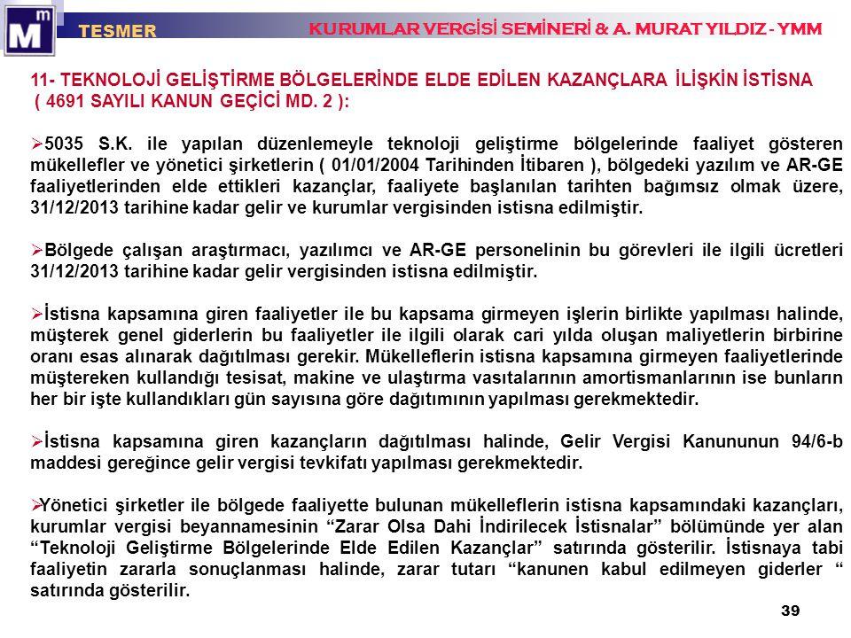 ( 4691 SAYILI KANUN GEÇİCİ MD. 2 ):