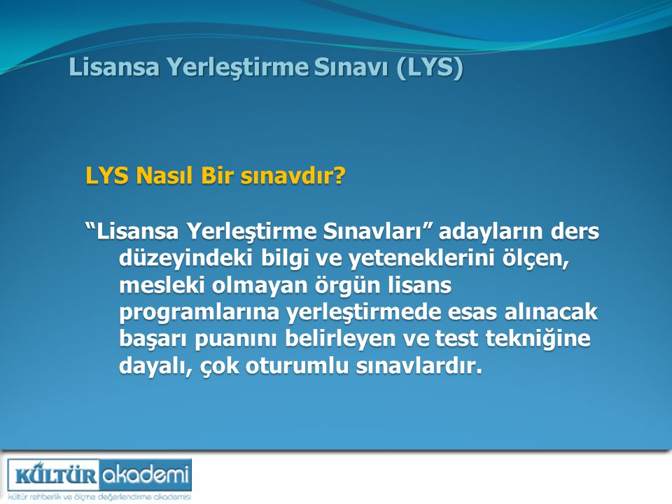 Lisansa Yerleştirme Sınavı (LYS)