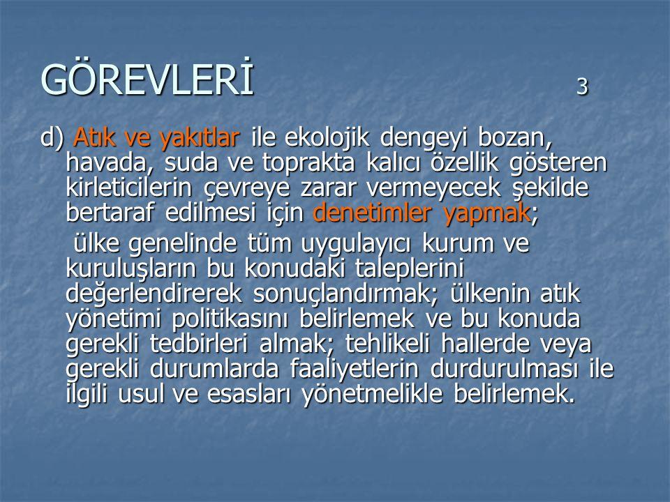 GÖREVLERİ 3