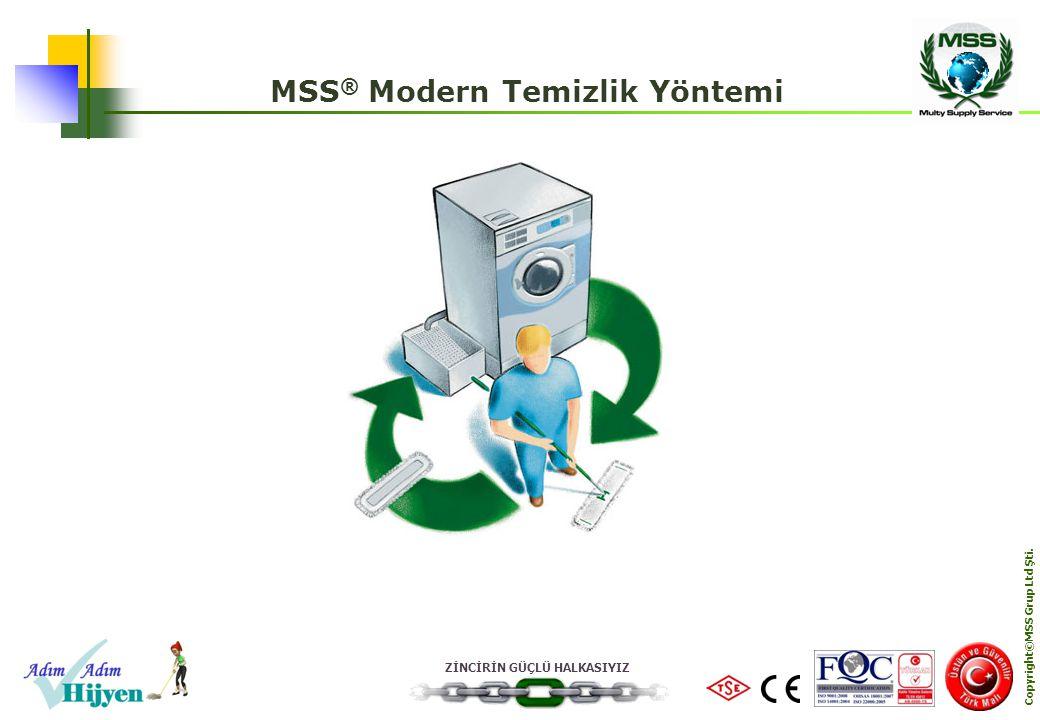 MSS® Modern Temizlik Yöntemi Copyright©MSS Grup Ltd Şti.