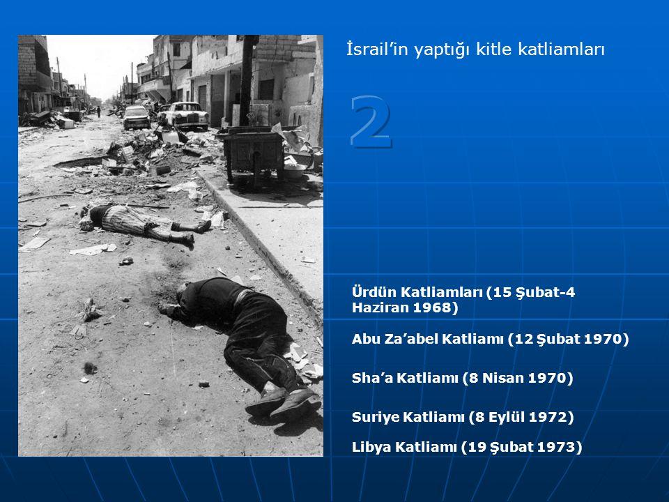 2 İsrail'in yaptığı kitle katliamları