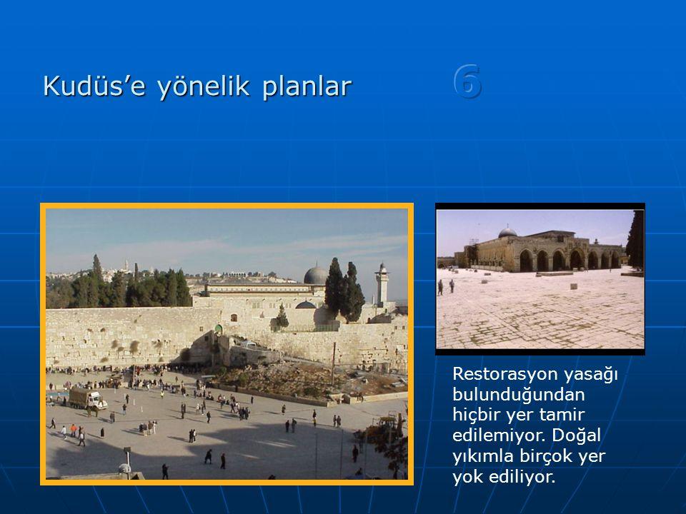 6 Kudüs'e yönelik planlar