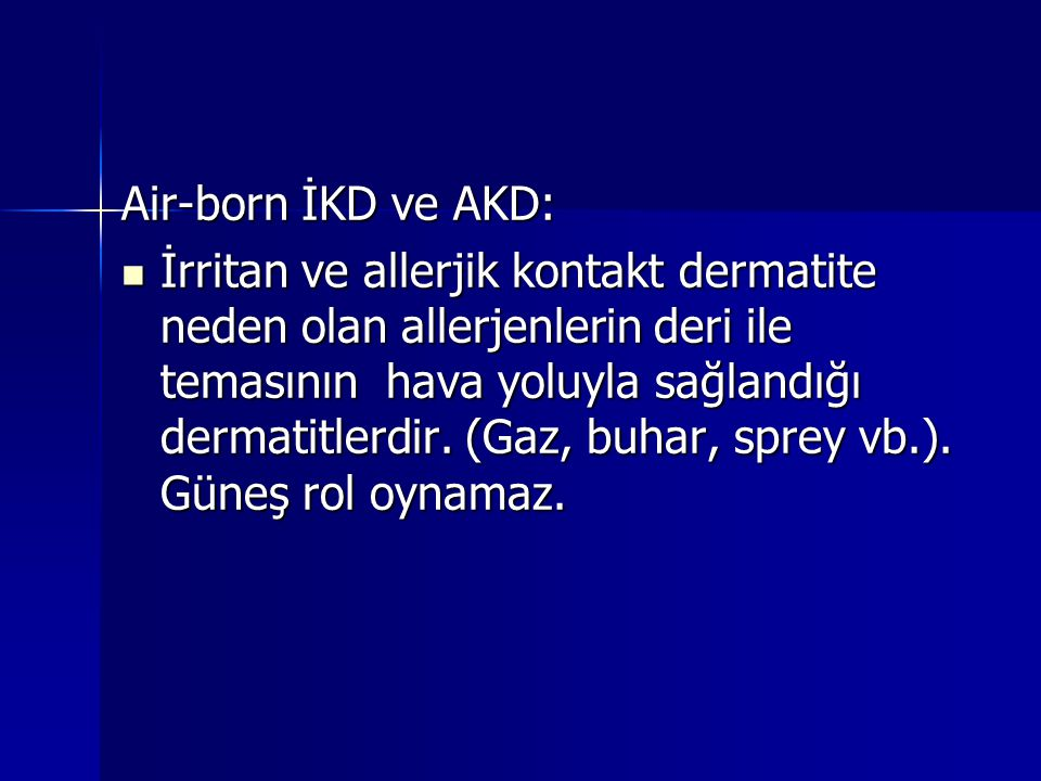 Air-born İKD ve AKD: