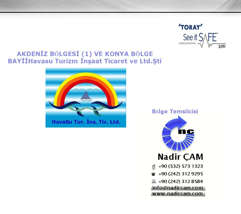 AKDENİZ BÖLGESİ (1) VE KONYA BÖLGE BAYİİHavasu Turizm İnşaat Ticaret ve Ltd.Şti