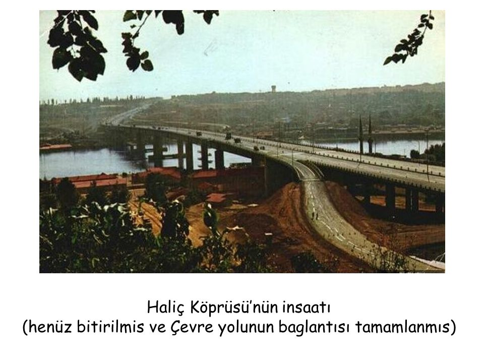 Haliç Köprüsü'nün insaatı