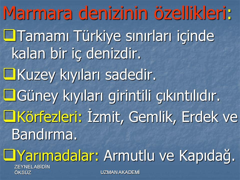 Marmara denizinin özellikleri: