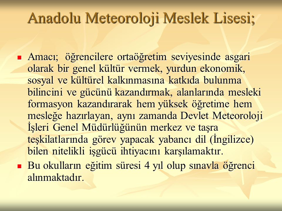 Anadolu Meteoroloji Meslek Lisesi;