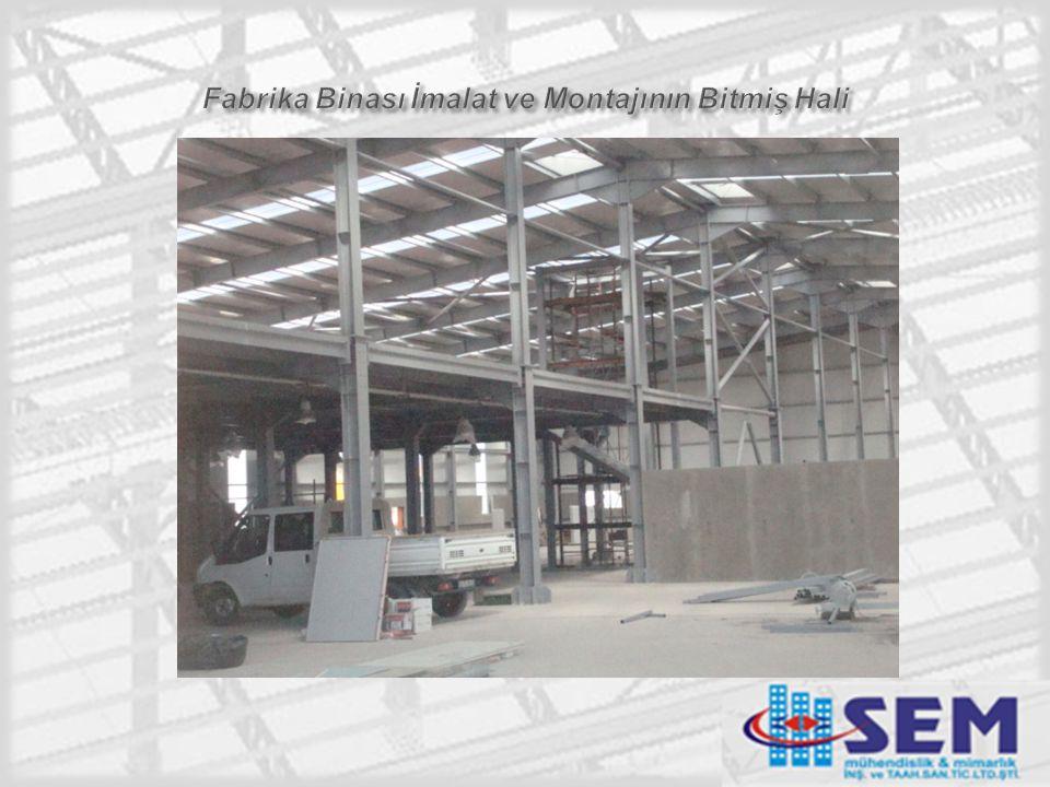 Fabrika Binası İmalat ve Montajının Bitmiş Hali