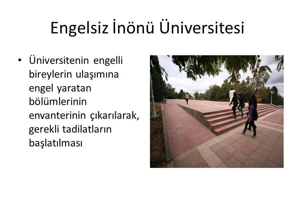Engelsiz İnönü Üniversitesi