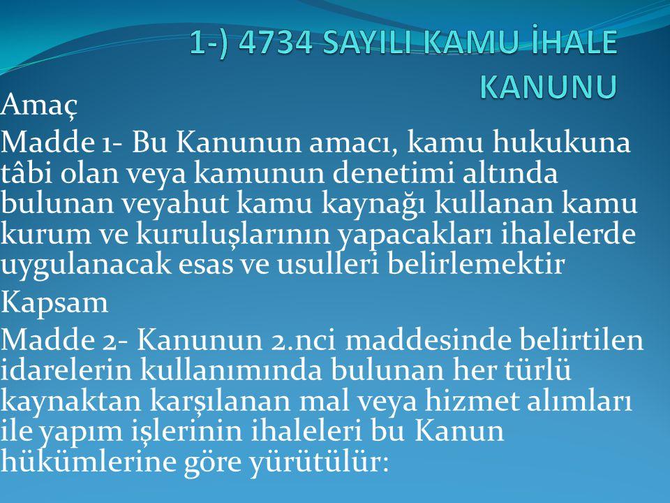 1-) 4734 SAYILI KAMU İHALE KANUNU