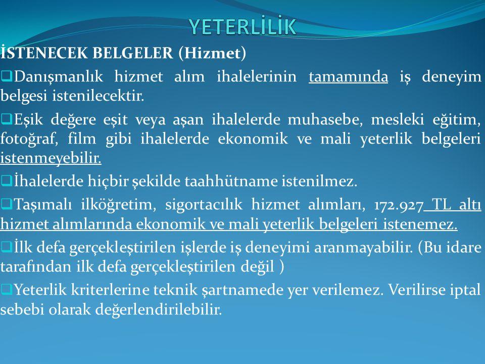 YETERLİLİK İSTENECEK BELGELER (Hizmet)