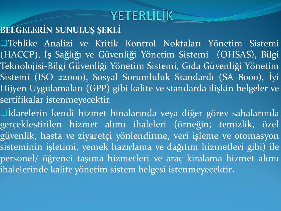 YETERLİLİK BELGELERİN SUNULUŞ ŞEKLİ.