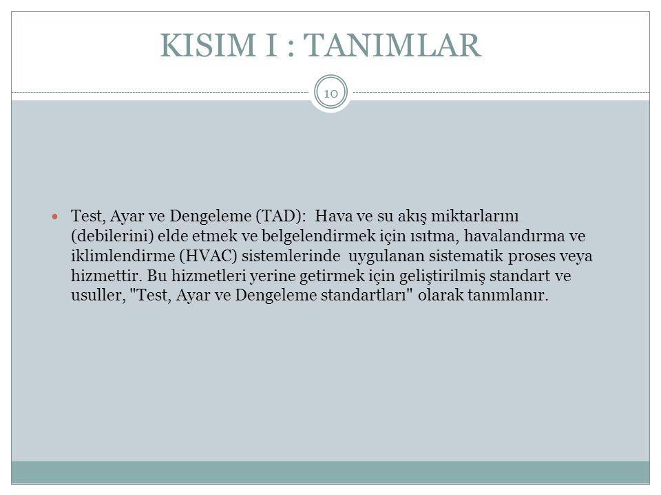 KISIM I : TANIMLAR