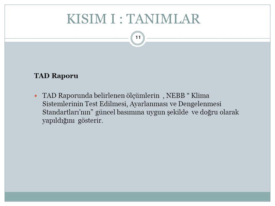 KISIM I : TANIMLAR TAD Raporu
