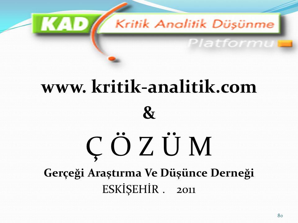 www. kritik-analitik.com Gerçeği Araştırma Ve Düşünce Derneği