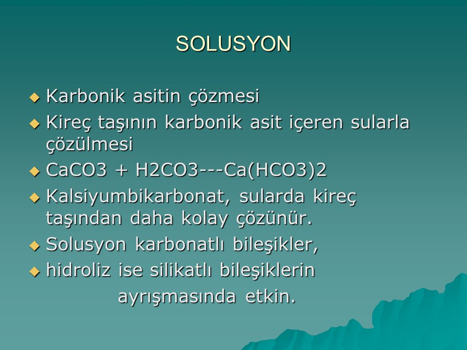 SOLUSYON Karbonik asitin çözmesi