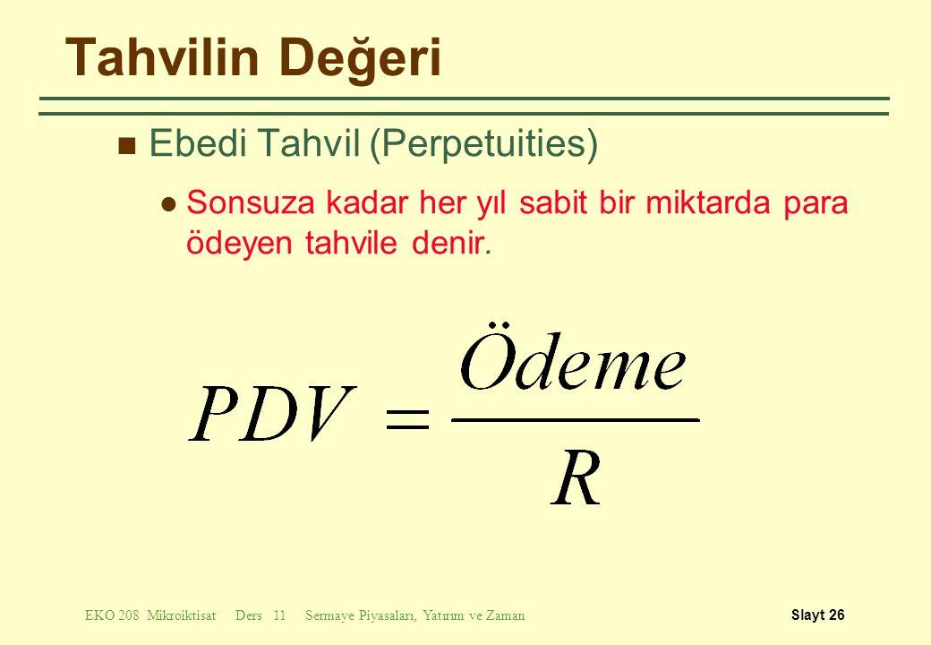 Tahvilin Değeri Ebedi Tahvil (Perpetuities)