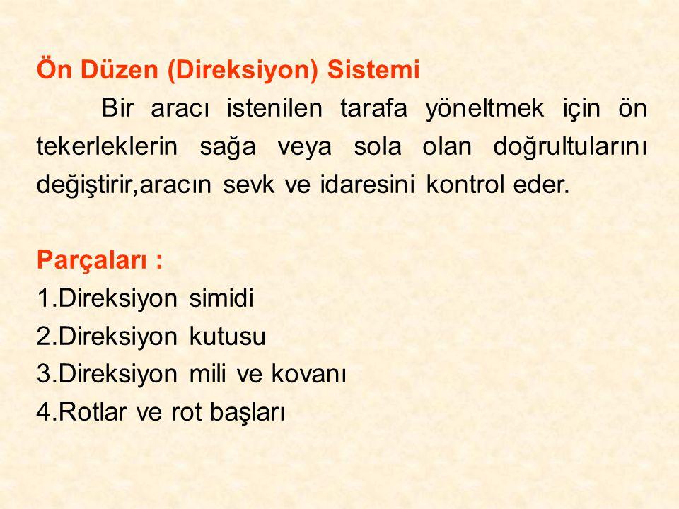 Ön Düzen (Direksiyon) Sistemi