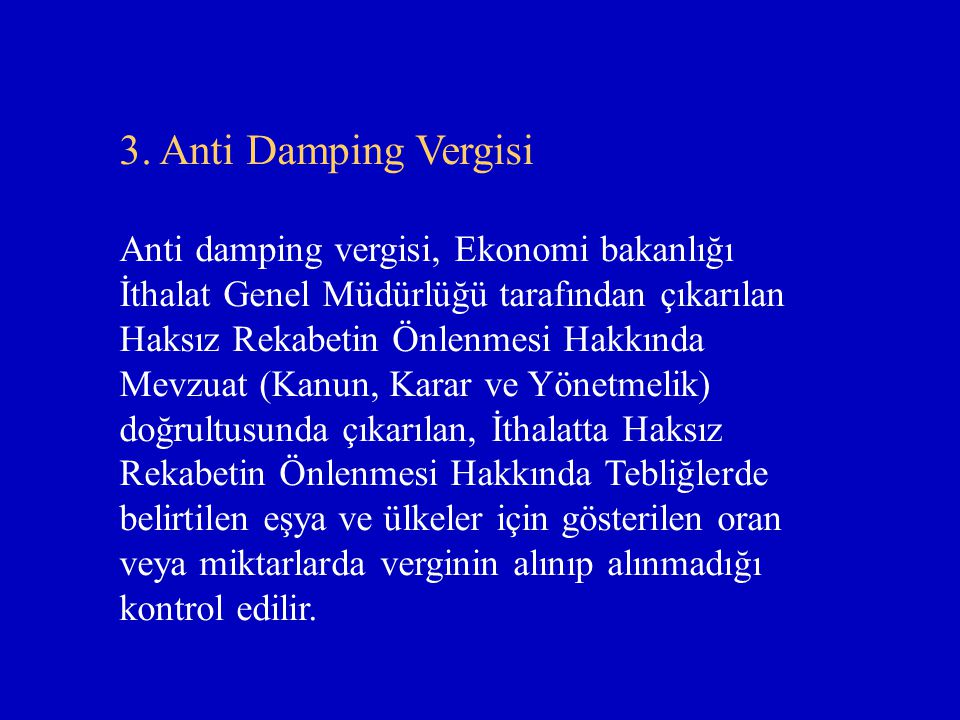 3. Anti Damping Vergisi