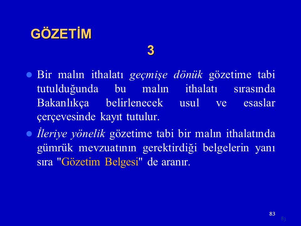GÖZETİM 3