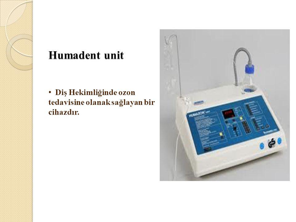 Humadent unit Diş Hekimliğinde ozon tedavisine olanak sağlayan bir cihazdır.