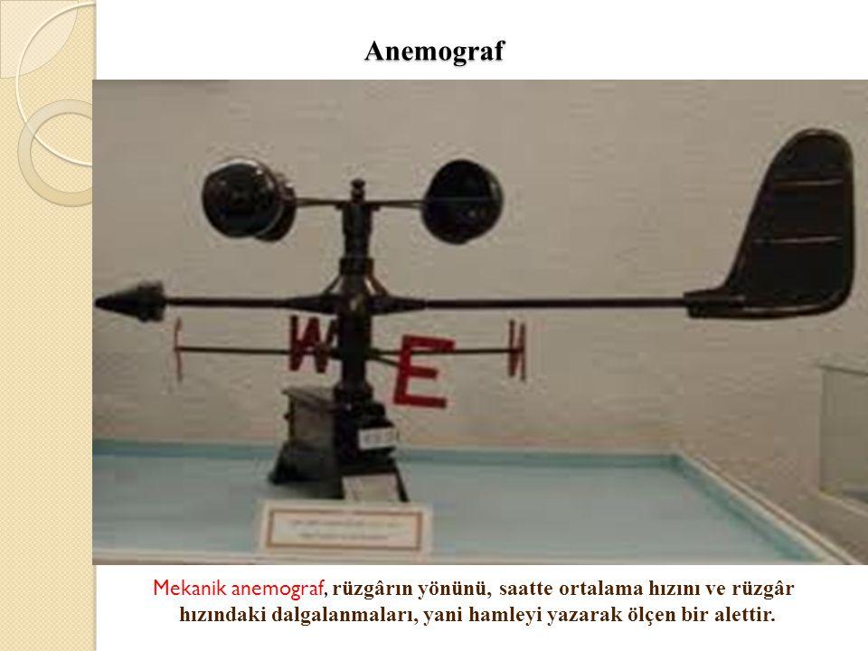 Anemograf Mekanik anemograf, rüzgârın yönünü, saatte ortalama hızını ve rüzgâr hızındaki dalgalanmaları, yani hamleyi yazarak ölçen bir alettir.