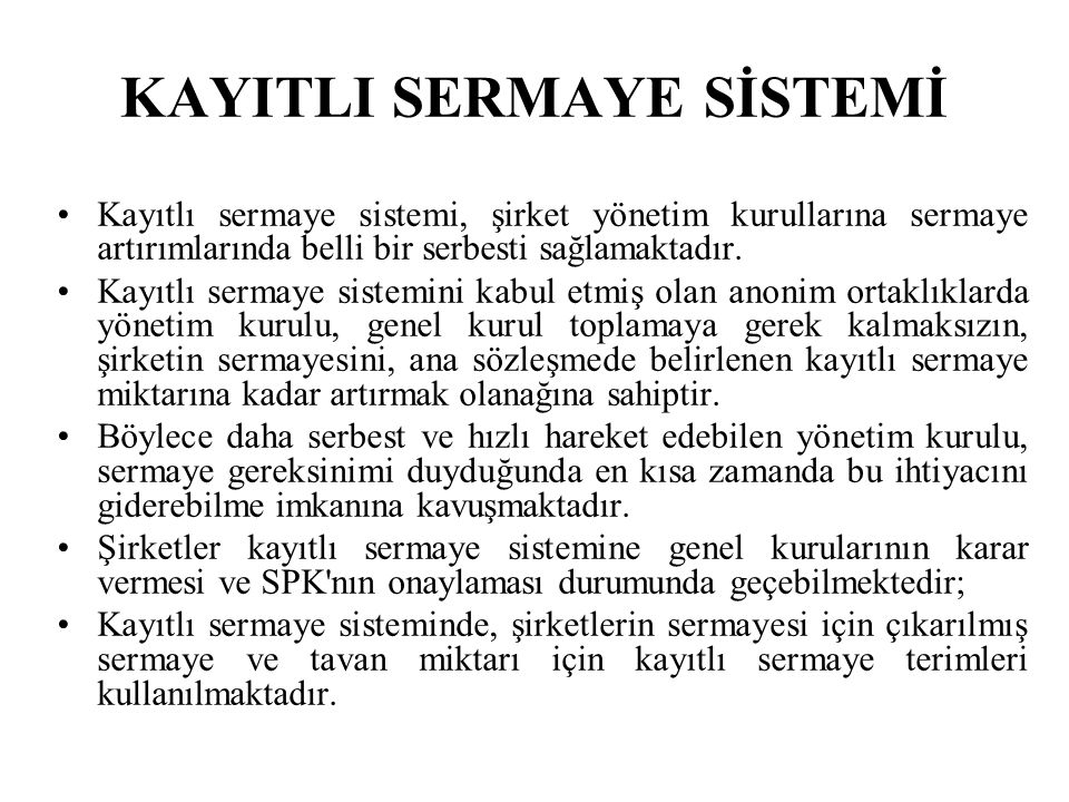 KAYITLI SERMAYE SİSTEMİ
