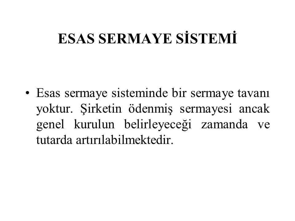 ESAS SERMAYE SİSTEMİ