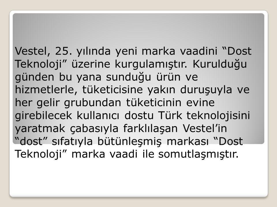 Vestel, 25. yılında yeni marka vaadini Dost Teknoloji üzerine kurgulamıştır.