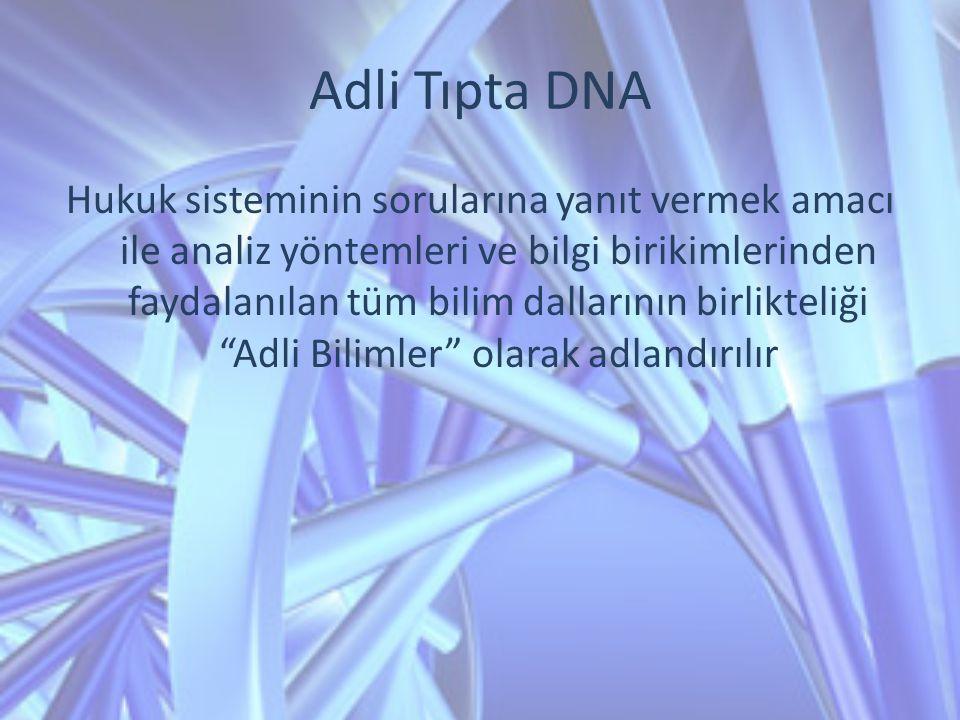 Adli Tıpta DNA