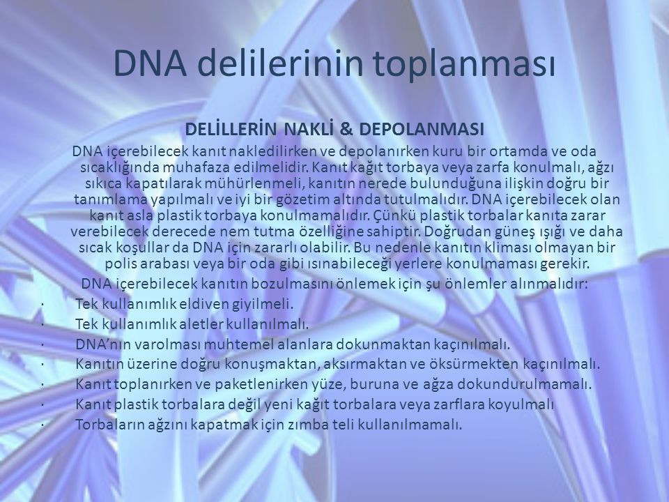 DNA delilerinin toplanması