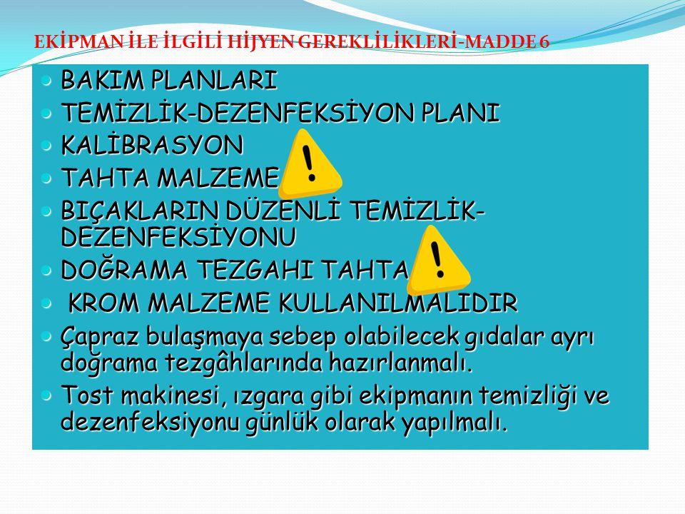 TEMİZLİK-DEZENFEKSİYON PLANI KALİBRASYON TAHTA MALZEME