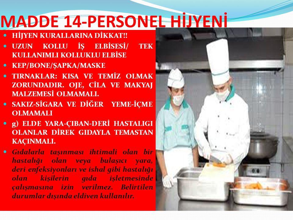 MADDE 14-PERSONEL HİJYENİ