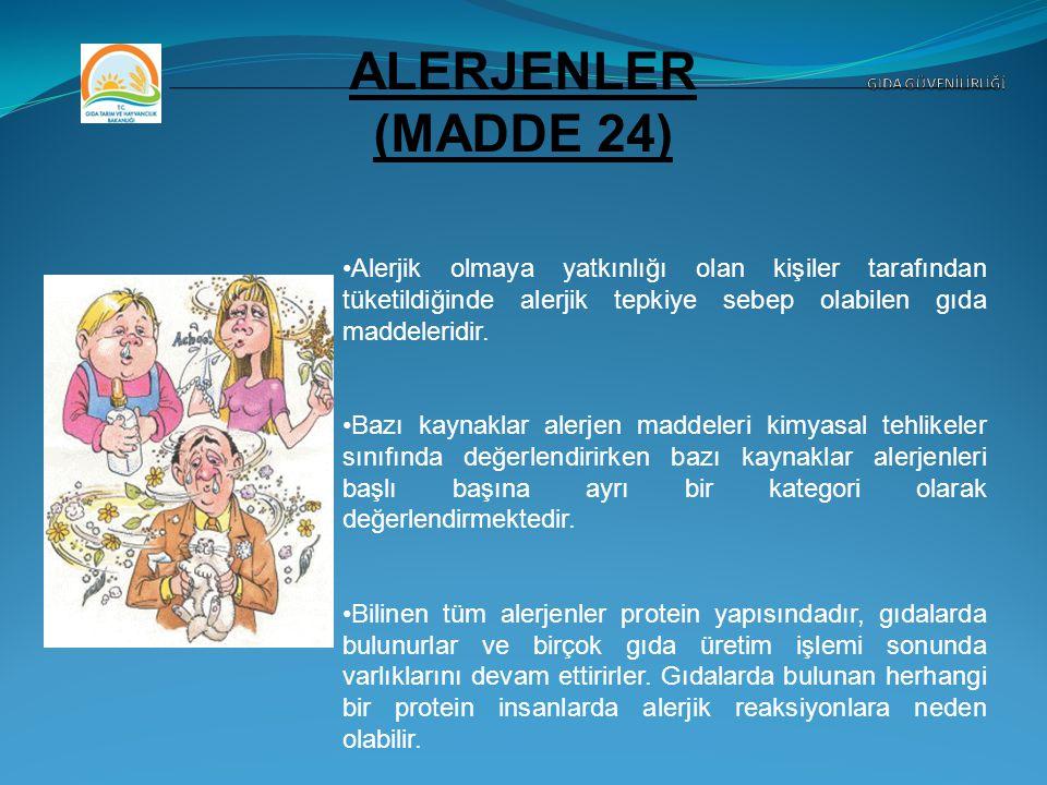ALERJENLER (MADDE 24) GIDA GÜVENİLİRLİĞİ.