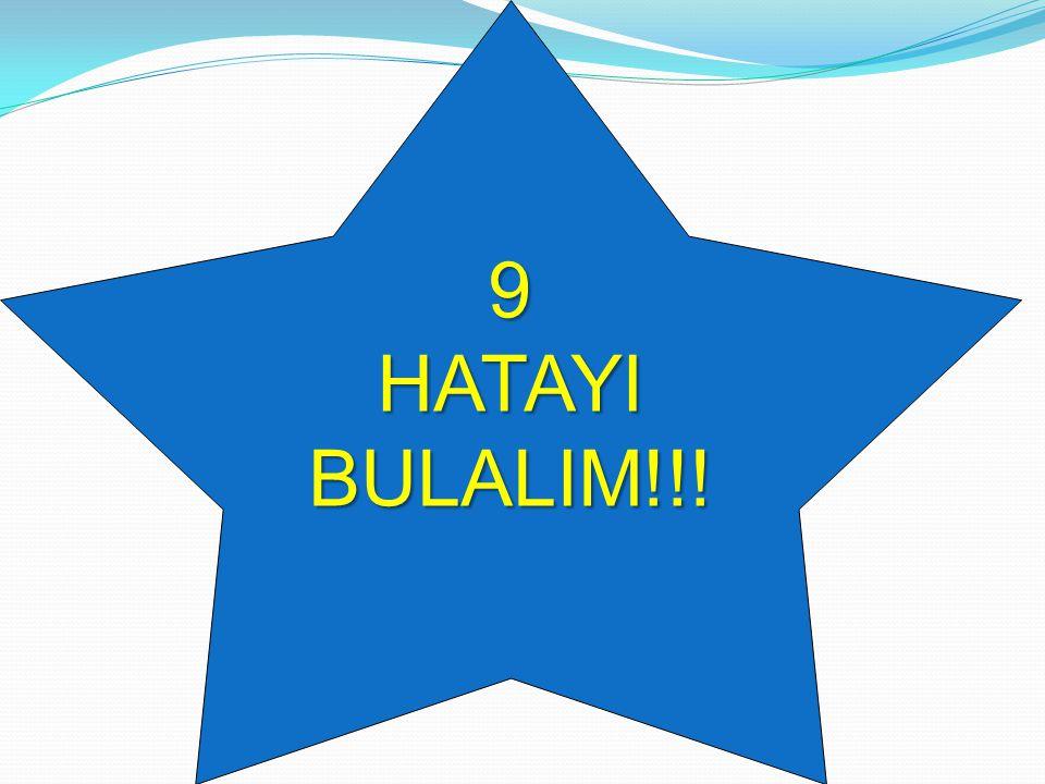 9 HATAYI BULALIM!!!