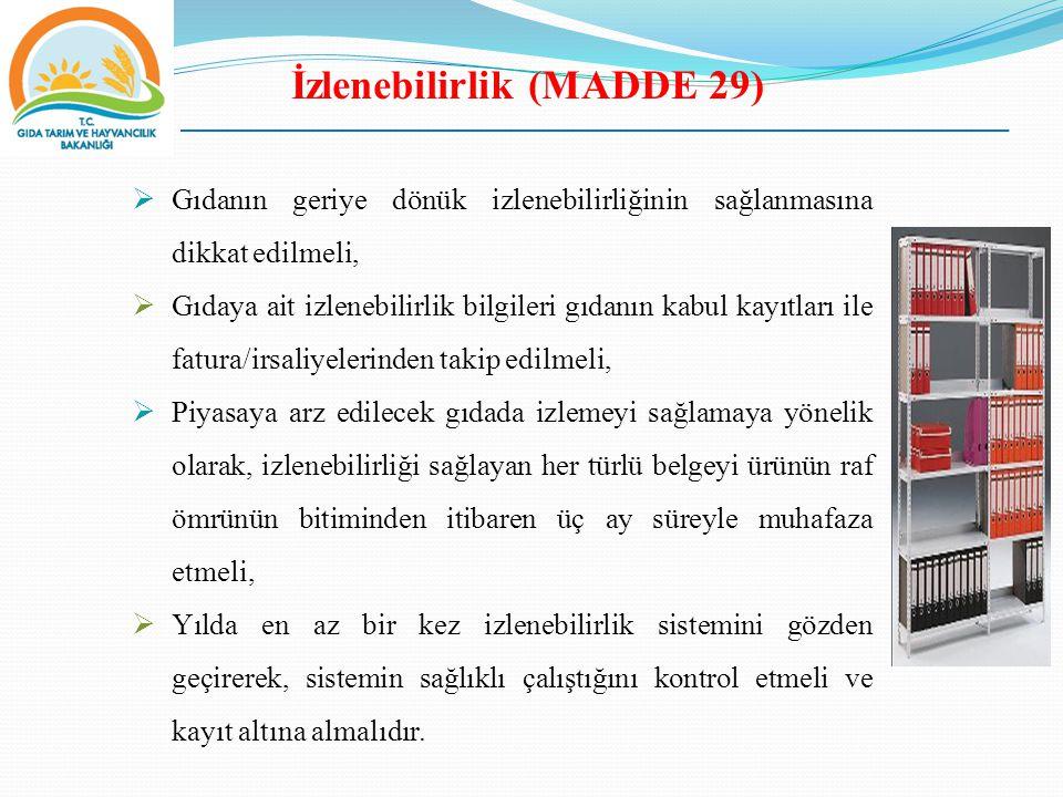 İzlenebilirlik (MADDE 29)