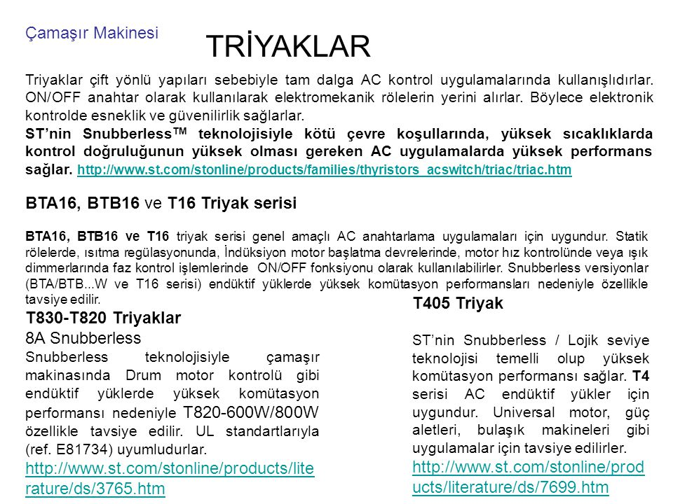TRİYAKLAR Çamaşır Makinesi BTA16, BTB16 ve T16 Triyak serisi