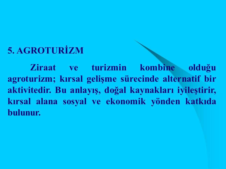 5. AGROTURİZM