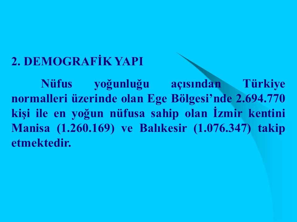 2. DEMOGRAFİK YAPI